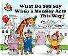 What Do You Say When a Monkey Acts This Way? (M...   Book   condition acceptable
