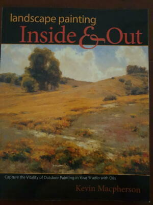 Landscape Painting Inside and Out by Kevin Macpherson