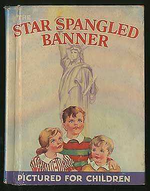 Constance HOLLAND / Star-Spangled Banner With Stories and Poems of Old Glory
