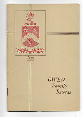 1929 OWEN FAMILY RECORDS By J. Montgomery Seaver * GENEALOGY Book * Illustrated