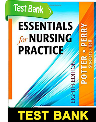 Essentials for Nursing Practice 8th Ed TEST BANK PDF