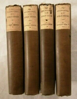 The Decline and Fall of the Roman Empire by Edward Gibbon - 4 Volumes - 1887 Ed.