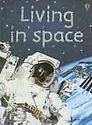 Living in Space (Beginners Nature - New Format) ...   Book   condition very good