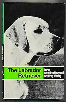 The Labrador Retriever by Lorna Katherine Curzo... | Book | condition acceptable
