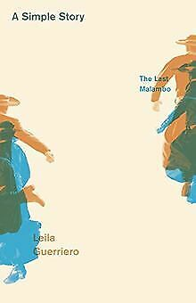 A Simple Story: The Last Malambo by Guerriero, L... | Book | condition very good
