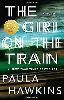 The Girl on the Train: A Novel by Hawkins, Paula | Book | condition very good