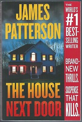 THE HOUSE NEXT DOOR & JUROR # 3 by James Patterson – Trade Paperbacks