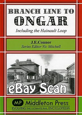 Railway Book Middleton Press Branch Line to Ongar including the Hainault Loop