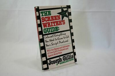Joseph Gillis; Rod Granger The Screenwriter´s Guide: Almost Everything You Need