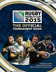 Irb Rugby World Cup 2015: The Official Guide by ...   Book   condition very good