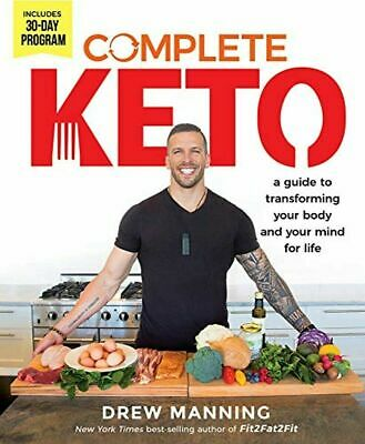 Complete Keto: A Guide to Transforming Your Body and Your Mind for Life ((PDF))