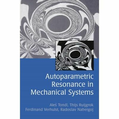 Autoparametric Resonance in Mechanical Systems [Nieuw]