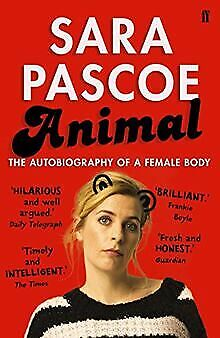 Animal: The Autobiography of a Female Body by Pascoe,...   Book   condition good