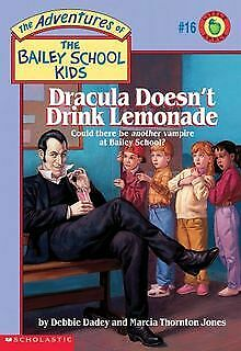 The Bailey School Kids #16: Dracula Doesn't Dri...   Book   condition acceptable