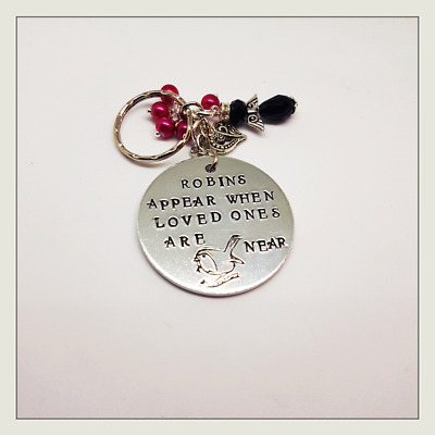 When Robins Appear Loved Ones Are Near. Hand Stamped. Remembrance Keepsake