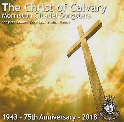 Salvation Army CD; Morriston Citadel Songsters - The Christ of Calvary