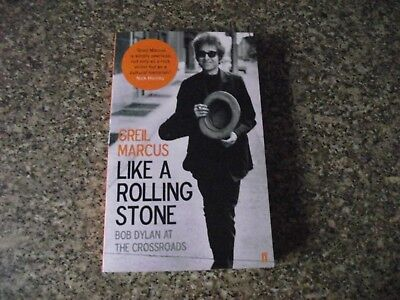 Like A Rolling Stone Bob Dylan At The Crossroads - Paperback - Greil Marcus