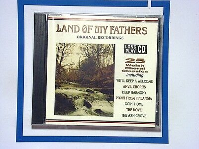 Various Artists - Land Of My Fathers (Welsh Choral Classics) (CD 1992) Mint
