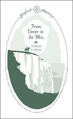 From Dover to the Wen by William Cobbett