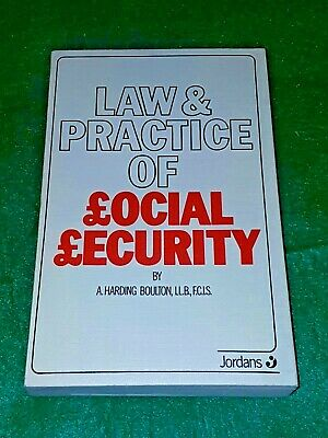 Law and practice of social security By A Harding Boulton - Jordans & Sons Ltd **