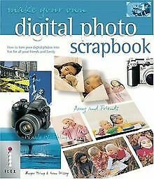Make Your Own Digital Photo Scrapbook: How to Tu...   Book   condition very good
