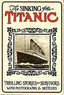 The sinking of the Titanic: Thrilling stories o...   Book   condition acceptable