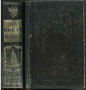 Henry HOWE / Historical Collections of the Great West containing 1856