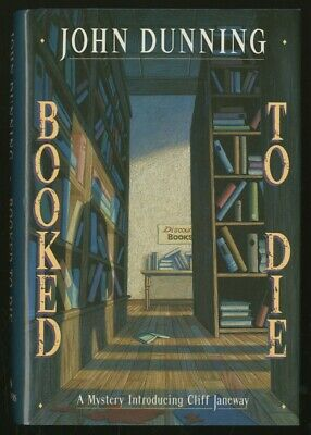 John DUNNING / Booked to Die First Edition 1992