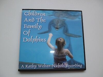 Self Help CD-  Children and a Family of Dolphins by Kathy Welter Nichols