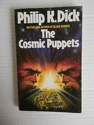 The Cosmic Puppets - Philip K Dick. 1986 Paperback