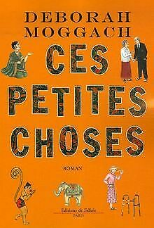 Ces petites choses by Moggach, Deborah | Book | condition very good