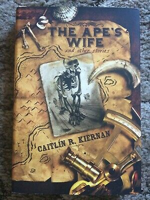 THE APE'S WIFE AND OTHER STORIES Caitlin R. Kiernan 1st trade HC SUBTERRANEAN