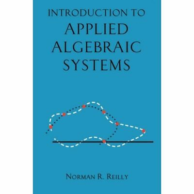 Introduction to Applied Algebraic Systems [Nieuw]