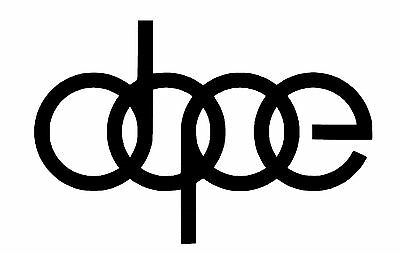 DOPE car bike window bumper vinyl decal sticker DUB EURO