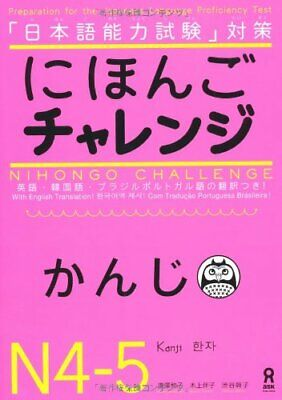 NIHONGO CHALLENGE KANJI JLPT N4 N5 Learning Japanese Text Book JLTP New JAPAN