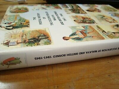 The Postal history of The occupation of Malaya & British Borneo WWII Book Proud