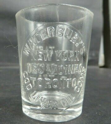 "WATERBURY'S COD LIVER OIL COMP NY DES MOINES TORONTO Dose Glass 1 7/8"" Pharmacy"