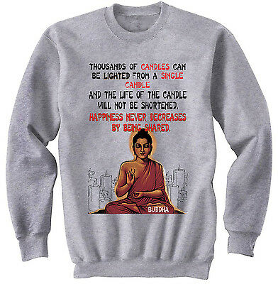 Buddha Happiness Quote - New Cotton Grey Sweatshirt- All Sizes In Stock