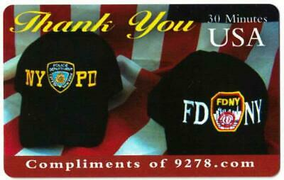 911 Thank You to Rescue Workers. 30 Min. Phone Card. Compliments of 9278.com