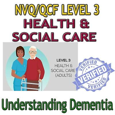 NVQ Level 3 Health Social Care Understand the process and experience of Dementia