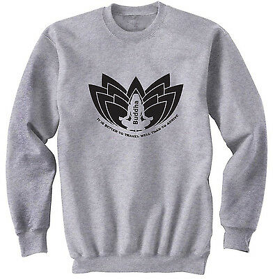 Buddha Travel Quote - New Cotton Grey Sweatshirt- All Sizes In Stock