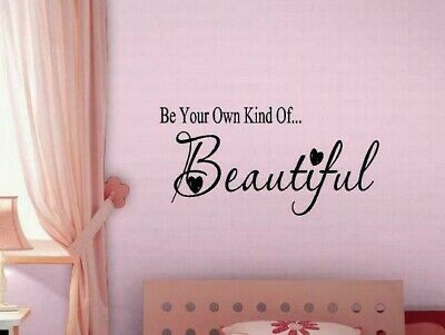 Vinyl Wall Decal Be Your Own Kind of Beautiful  Beautiful Wall Quotes Transfer