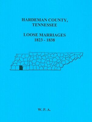 Hardeman County, Tn - Loose Marriages 1823-1838