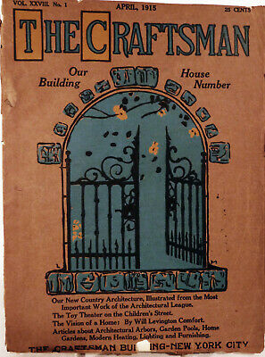Gustave Stickley / The Craftsman Vol 28 No.1 -- April 1915 First Edition