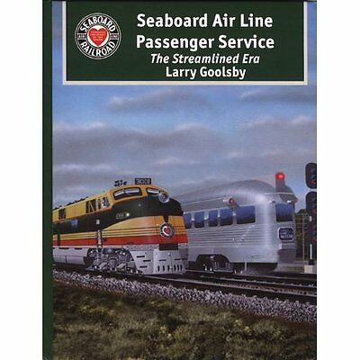 SEABOARD AIR LINE Passenger Service: The Streamline Era (Out of Print NEW BOOK)