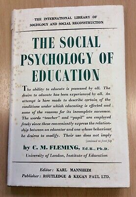 The Social Psychology Of Education By C M Fleming 1950