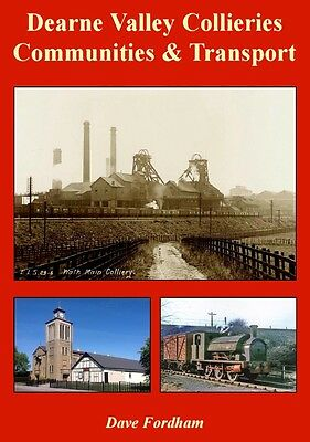 New 294-page History Book: Dearne Valley Collieries, Communities and Transport.