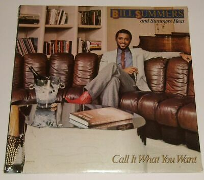 LP BILL SUMMERS and SUMMERS HEAT ~ Call it What You Want ~ USA 1981 near mint