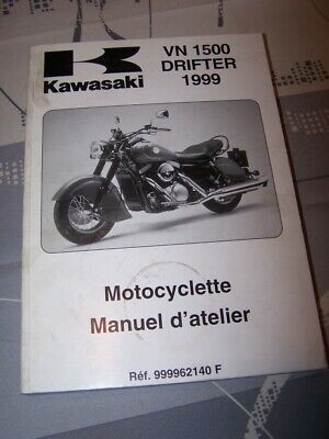 IE Manuel d'atelier/Workshop Manual Kawasaki Motocyclette VN1500 Drifter 1999