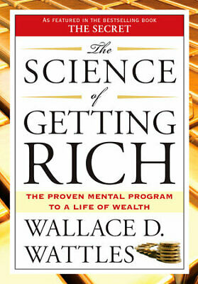 The Science of Getting Rich Wallace D. Wattles PDF